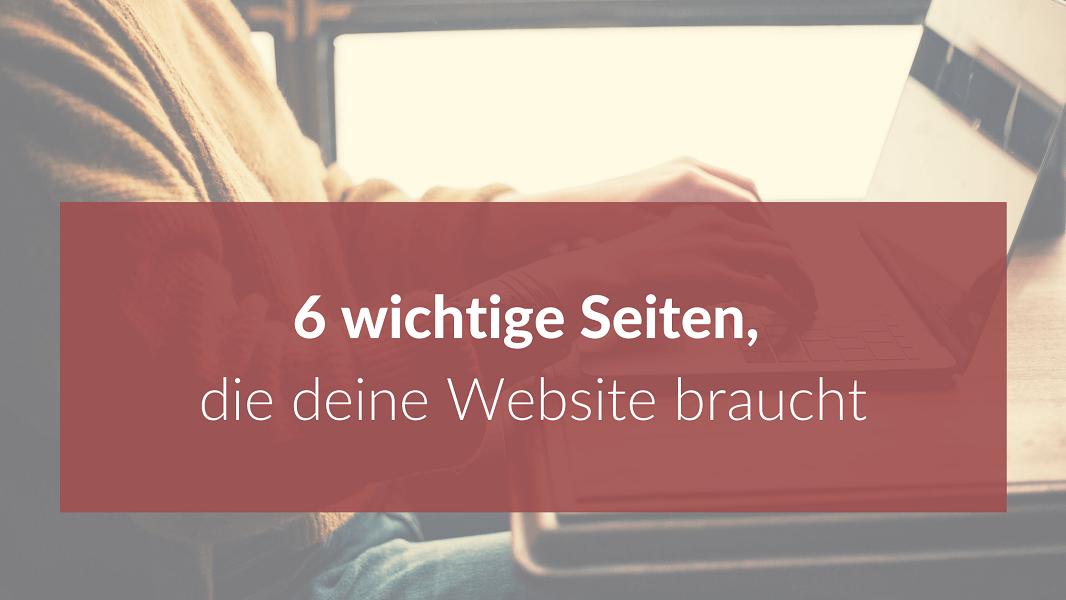 Blog_6_wichtige_Seiten_Website_Homepage