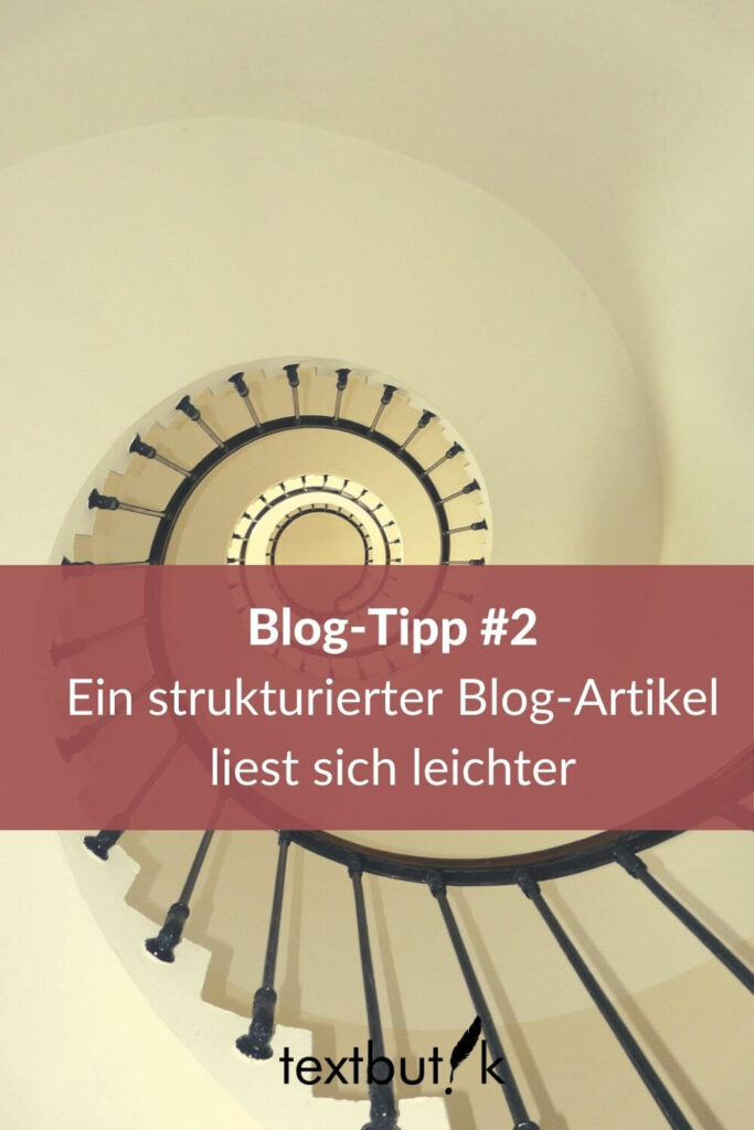 Treppenhaus-Leserfreundlichkeit durch strukturierten Blog